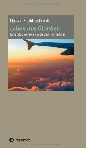 9783849580070: Leben Aus Glauben (German Edition)