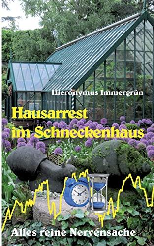 9783849580230: Hausarrest im Schneckenhaus (German Edition)
