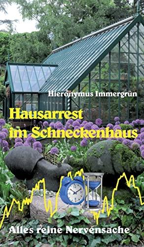9783849584849: Hausarrest im Schneckenhaus (German Edition)