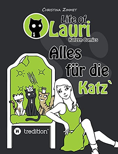 Life of Lauri - Katzen Comics: Christina Zimmet