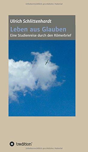 9783849589905: Leben aus Glauben (German Edition)