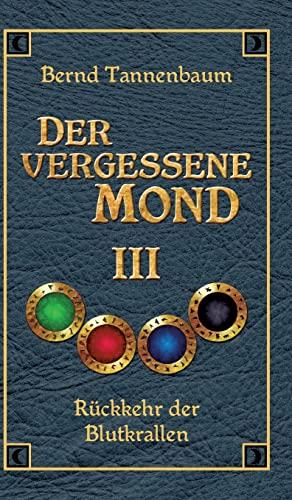 9783849591557: Der Vergessene Mond Bd III