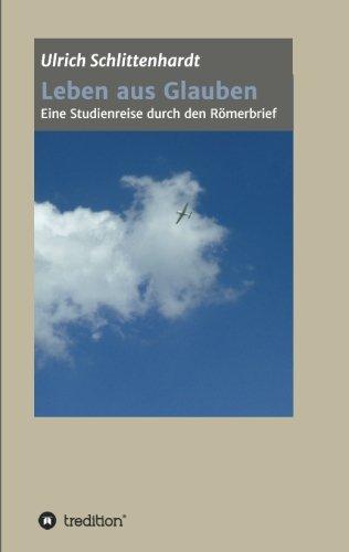 9783849593025: Leben aus Glauben (German Edition)