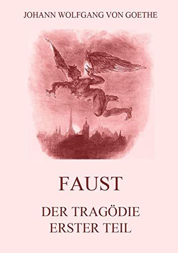 9783849682613: Faust, der Tragödie erster Teil: Mit Illustrationen von Delacroix