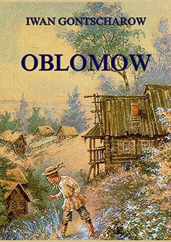 Oblomow: Gontscharow, Ivan