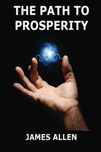 9783849684884: The Path To Prosperity