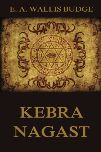 Kebra Nagast: The Queen of Sheba and: E. A. Wallis