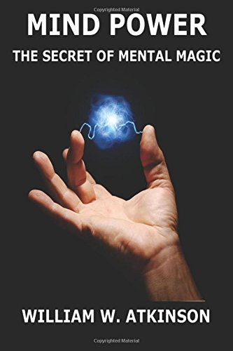 9783849687083: Mind-Power: The Secret Of Mental Magic