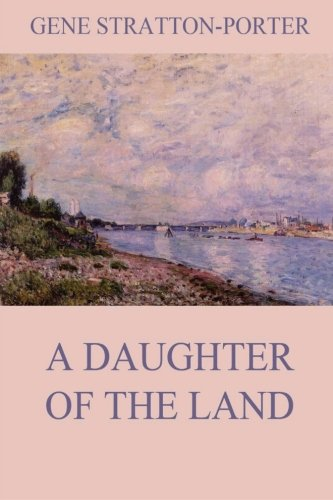 9783849687502: A Daughter of the Land