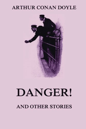 9783849688967: Danger! And Other Stories