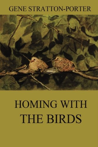9783849689001: Homing with the Birds: The History of a Lifetime of Personal Experience with the Birds