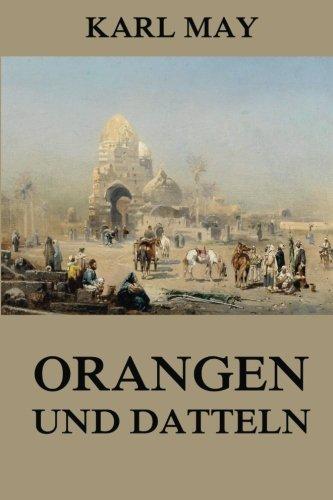 9783849689049: Orangen und Datteln: Neue deutsche Rechtschreibung