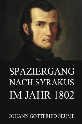 9783849689186: Spaziergang nach Syrakus im Jahre 1802
