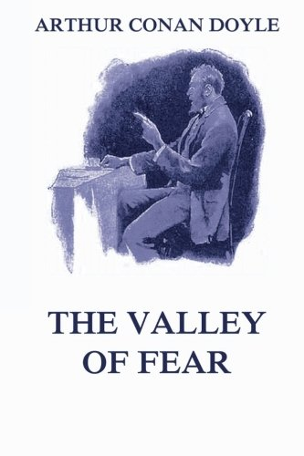9783849689919: The Valley of Fear: A Sherlock Holmes Novel