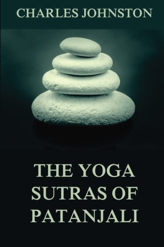 9783849690106: The Yoga Sutras Of Patanjali: The Book Of The Spiritual Man