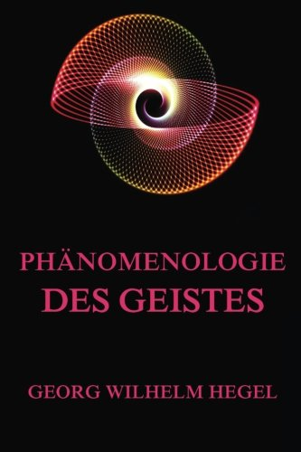 9783849690502: Phänomenologie des Geistes