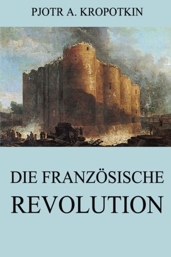 9783849691264: Die französische Revolution