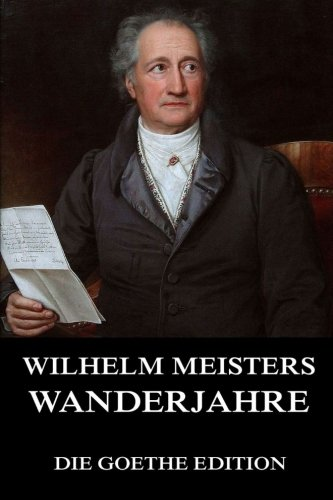 9783849691639: Wilhelm Meisters Wanderjahre