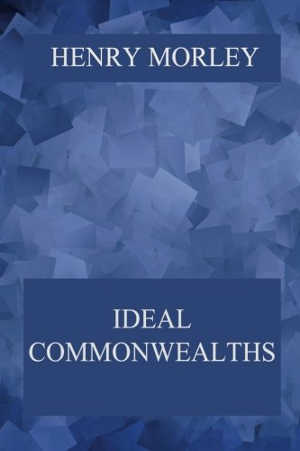 9783849691837: Ideal Commonwealths