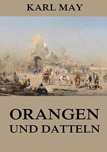 9783849691929: Orangen und Datteln: Neue deutsche Rechtschreibung