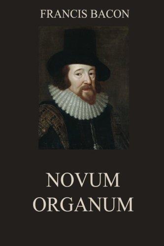9783849692087: Novum Organum: Annotated Edition
