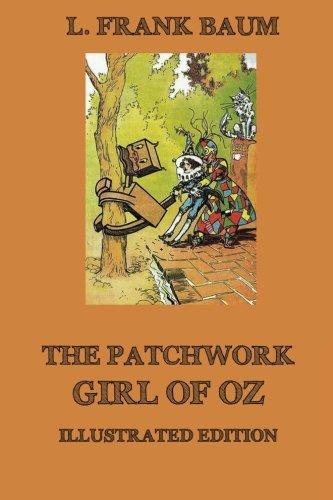 The Patchwork Girl of Oz: L. Frank Baum