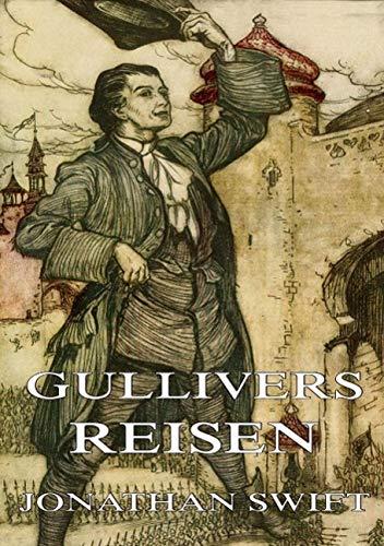 9783849693787: Gullivers Reisen: Mit 35 Illustrationen
