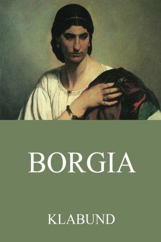 9783849693817: Borgia: Der Roman einer Familie (German Edition)