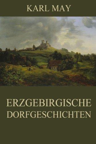 9783849694180: Erzgebirgische Dorfgeschichten: Neue deutsche Rechtschreibung