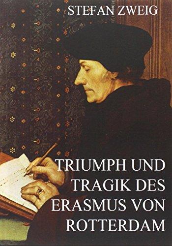 9783849694265: Triumph und Tragik des Erasmus von Rotterdam