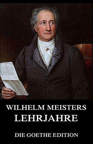 9783849695316: Wilhelm Meisters Lehrjahre: Vollständige Ausgabe mit allen acht Bänden
