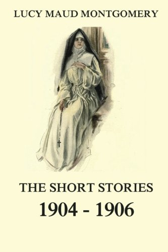 9783849696573: The Short Stories 1904 - 1906