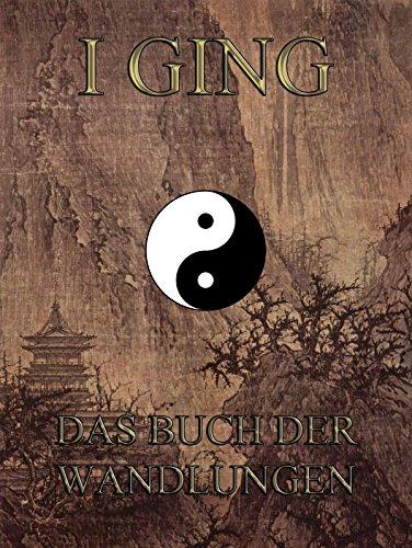 9783849697198: I Ging - Das Buch der Wandlungen