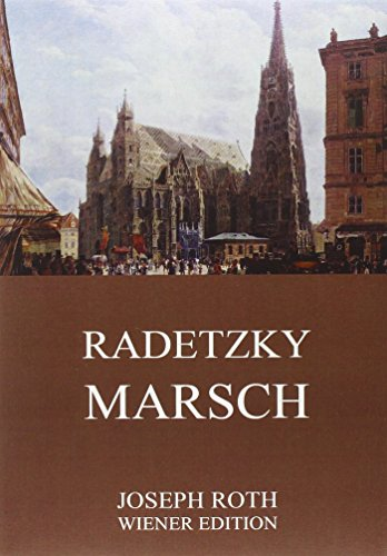 9783849697235: Radetzkymarsch: Vollständige Ausgabe