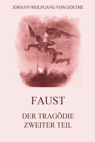 9783849697419: Faust, der Tragödie zweiter Teil (German Edition)