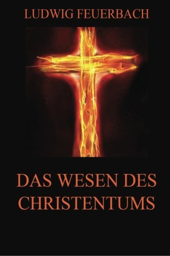 9783849697877: Das Wesen des Christentums (German Edition)