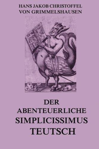 9783849697969: Der abenteuerliche Simplicissimus Teutsch (German Edition)
