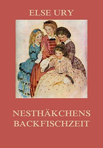 9783849698515: Nesthäkchens Backfischzeit: Vollständige Ausgabe