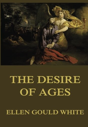 9783849699031: The Desire of Ages: Unabridged Edition