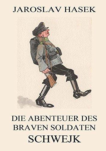 9783849699482: Die Abenteuer des braven Soldaten Schwejk