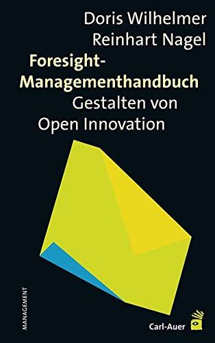 Foresight-Managementhandbuch: Doris Wilhelmer