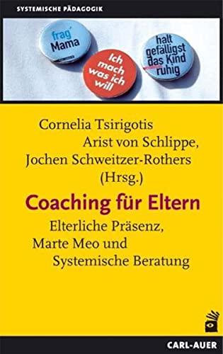 9783849700775: Coaching für Eltern: Mütter, Väter und ihr