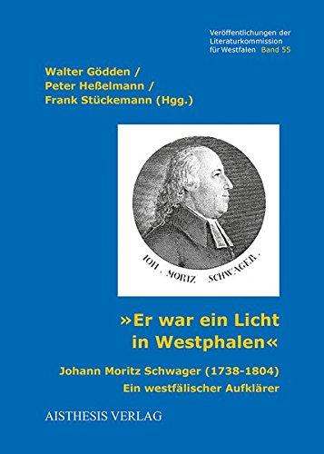 Er war ein Licht in Westphalen: Walter G�dden