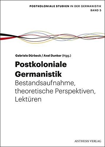 Postkoloniale Germanistik: Gabriele D�rbeck