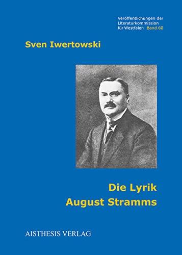 Die Lyrik August Stramms: Sven Iwertowski