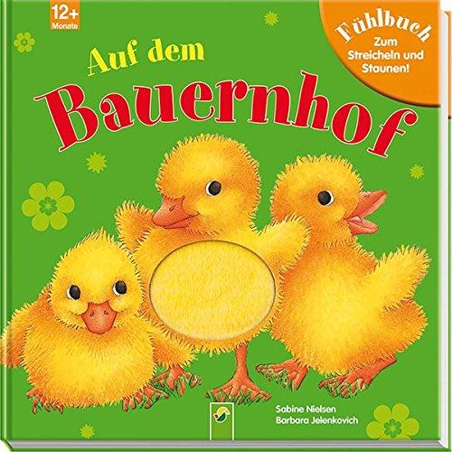 9783849900403: Auf dem Bauernhof: Fühlbuch zum Streicheln und Staunen