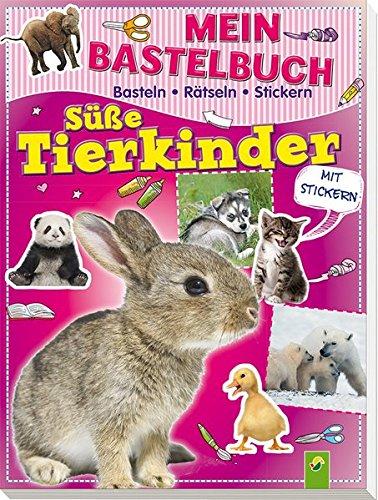 9783849901103: Mein Bastelbuch Süße Tierkinder