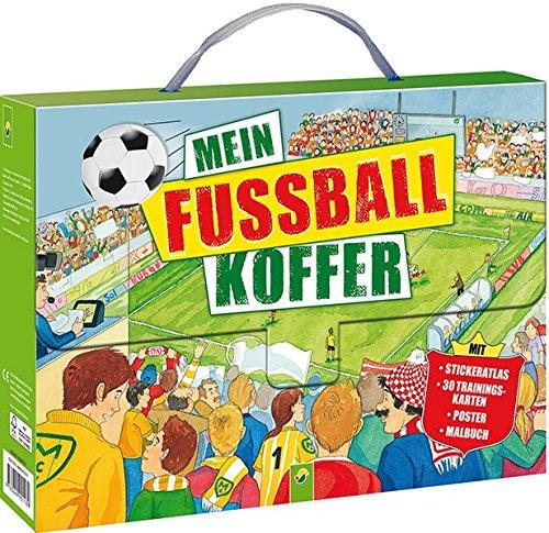 9783849901189: Mein Fußball-Koffer: Stickeratlas - 30 Trainingskarten - Poster - Malbuch