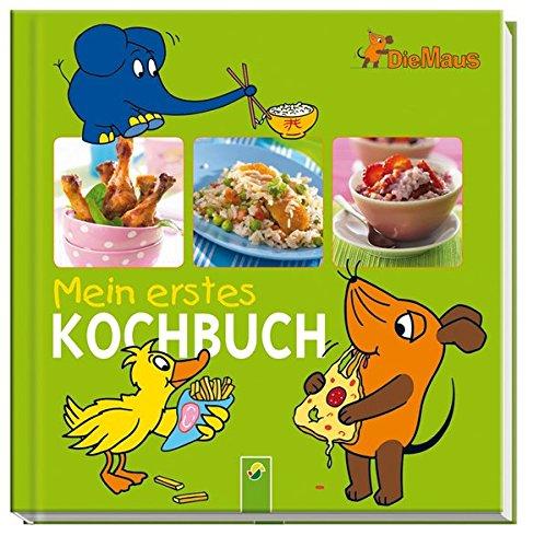 9783849901622: Die Maus - Mein erstes Kochbuch