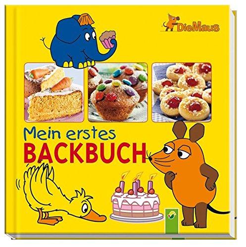 9783849901639: Die Maus - Mein erstes Backbuch